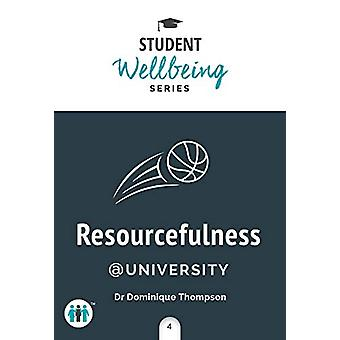 Resourcefulness at University by Dominique Thompson - 9781789560688 B