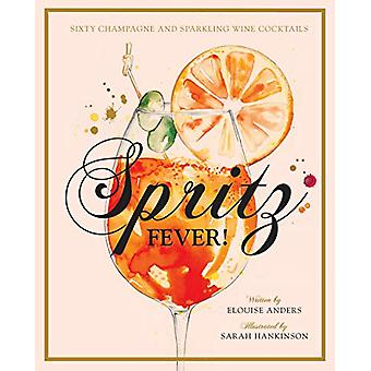 Spritz Fever! by Elouise Anders - 9781925811162 Book