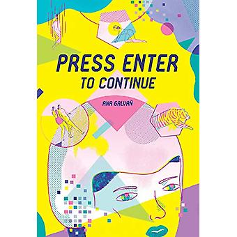 Press Enter To Continue by Ana Galvan - 9781683962168 Book