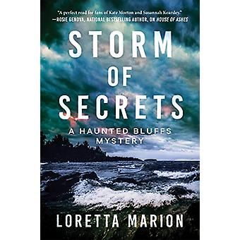 Storm Of Secrets - A Haunted Bluffs Mystery by Loretta Marion - 978164