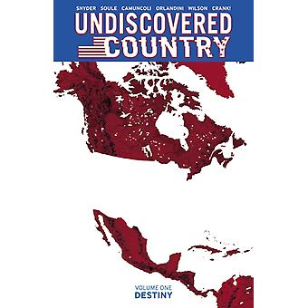 Undiscovered Country Volume 1 by Scott Snyder