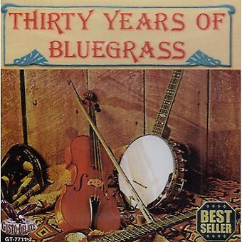 30 años de Bluegrass - 30 años de importación de los E.e.u.u. de Bluegrass [CD]