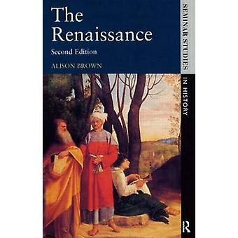 The Renaissance by Alison Brown - 9780582307810 Book