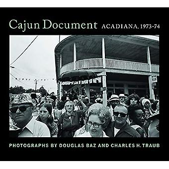 Cajun Document: Acadiana, 1973-74