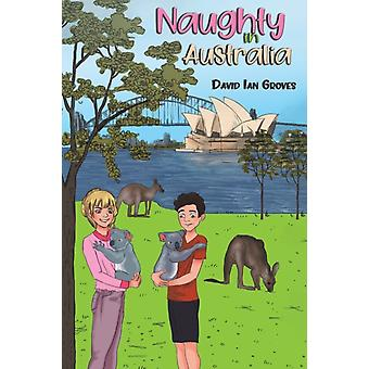 Naughty in Australia by Groves & David Ian