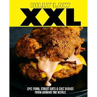 XXL  Epic food street eats  cult dishes from around the world