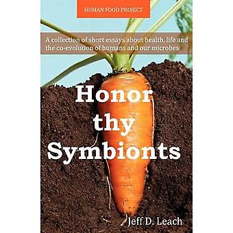 Honor Thy Symbionts by Jeff D Leach - 9781481258791 Book