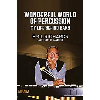 Wonderful World of Percussion - My Life Behind Bars by Emil Richards -