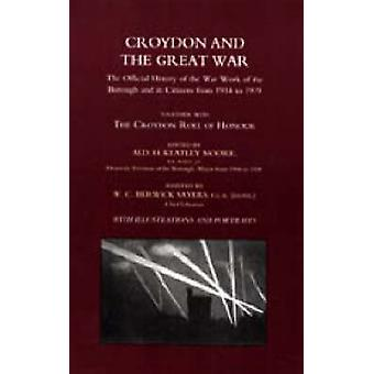 Croydon and the Great War - 2003 by H. Keatly Moore - 9781847342478 Bo
