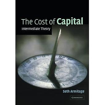 The Cost of Capital: Intermediate Theory