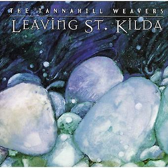 Tannahill Weavers - importation USA laissant Saint-Kilda [CD]