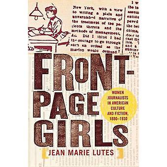 Forsiden jenter - kvinner journalister i amerikansk kultur og Fiction-