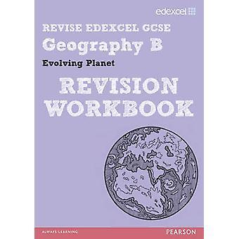 HERZIEN van Edexcel - Edexcel GCSE geografie B evolueert planeet herziening Wor