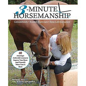 3 minutes équitation - 60 leçons étonnamment réalistes pour améliorer votre