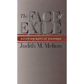 Het gezicht van Exile - autobiografische reizen door Judith M. Melton - 97