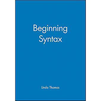 Beginn der Syntax von Linda Thomas - 9780631188261 Buch