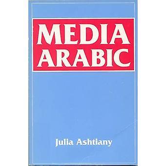 Media arabisk af Julia Ashtiany Bray - 9780748603671 bog