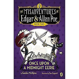 Una vez sobre una medianoche misteriosa: Libro 2 # (desventuras de Edgar y Allan Poe)