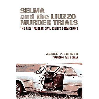 Selma und Liuzzo Mordprozessen