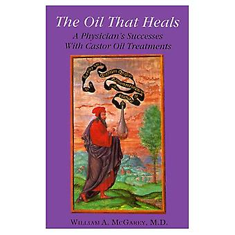 The Oil That Heals