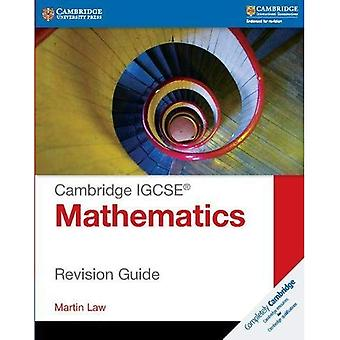 Cambridge IGCSE Mathematics Revision Guide (Cambridge International IGCSE)