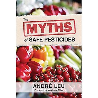 De mythen van veilige pesticiden