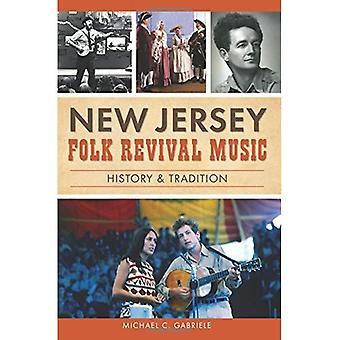 La musique Folk Revival New Jersey: Histoire & Tradition