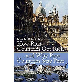 Hoe rijke landen kreeg rijk en waarom de arme landen blijven slecht