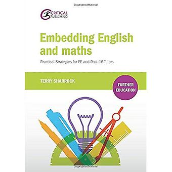 Embedding English and Maths: Practical Strategies for FE and Post-16 Tutors (Further Education)