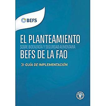 El planteamiento BEFS de la FAO: Guia de implementacion