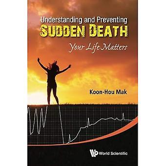 Förstå och förhindra plötslig död: Din Life Matters