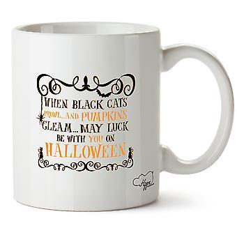 Quand Hippowarehouse chats noirs rôdent et lueur de citrouilles, chance peut-être avec vous le jour d'Halloween imprimiez tasse tasse en céramique 10oz
