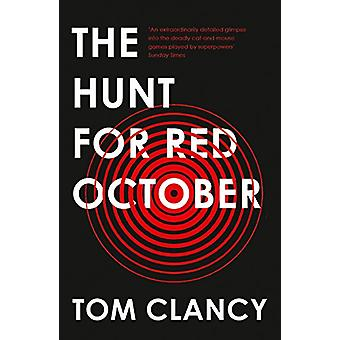 The Hunt for Red October by Tom Clancy - 9780008279530 Book
