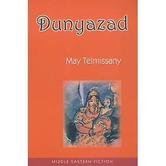 Dunyazad by May Telmissany - Roger Allen - 9780863563409 Book