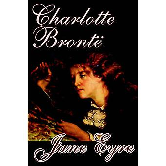Jane Eyre de Charlotte Bronte ficción juvenil clásicos por Bronte y Charlotte