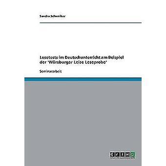 Lesetests Im Deutschunterricht bin Beispiel der Wrzburger Leise Leseprobe von Schweiker & Sandra