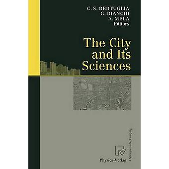 The City and Its Sciences by Bertuglia & Cristoforo S.