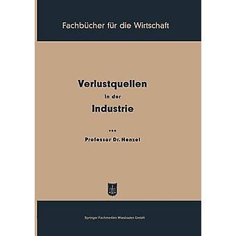 Verlustquellen in der Industrie by Henzel & Friedrich