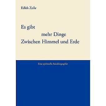 Es gibt mehr Dinge zwischen Himmel und Erde de Zeile & Edith