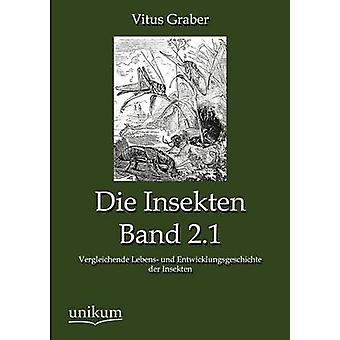 Die Insekten bande 2.1 par Graber & Vitus