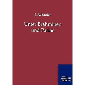 ウンター· Brahminen ・ Parias Sauter & J.A.