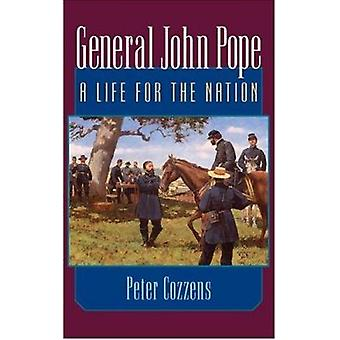General John Pope - A Life for the Nation by Peter Cozzens - 978025207