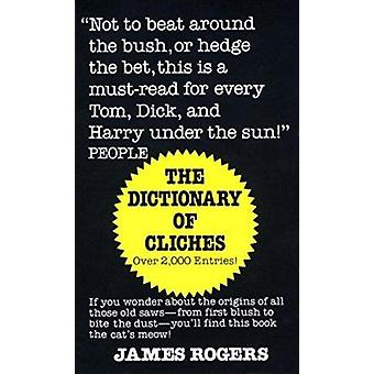 Dictionary of Cliches by ROGERS - 9780345338143 Book