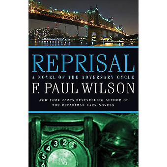 Reprisal by F Paul Wilson - 9780765321664 Book