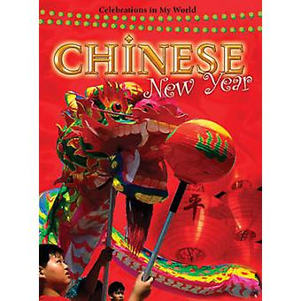 Chinese New Year by Carrie Gleason - 9780778742982 Book