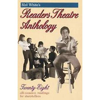 Mel White's Readers Theatre Anthology by Melvin R. White - 9780916260