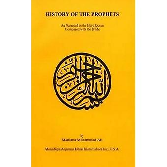 The History of the Prophets (3rd) by Maulana Muhammad Ali - 978091332
