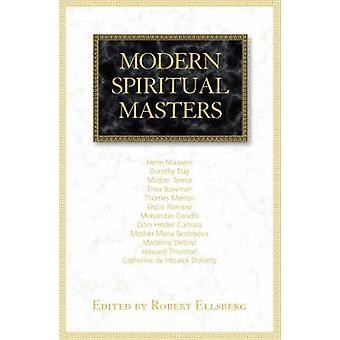 Modern Spiritual Masters by Robert Ellsberg - 9781570757884 Book