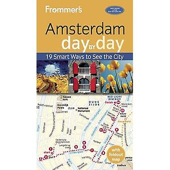 Frommer's Amsterdam Day by Day (4th Revised edition) by Sacha Heselst