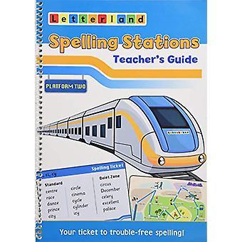 Spelling Stations 2 - Teacher's Guide by Spelling Stations 2 - Teache